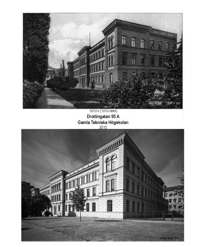 Gamla Tekniska Högskolan   Drottninggatan 95A, då och nu